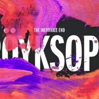 Röyksopp: The Inevitable End – Γράφει η Κατερίνα Καράτζια