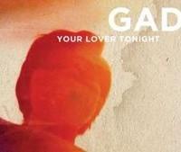 Νέο single από τους GAD. – Γράφει η Κατερίνα Καράτζια…