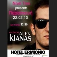 Το Nivel Tres Bar παρουσιάζει τον Dj Alex Kiana την Παρασκευή 22 Φεβρουαρίου!