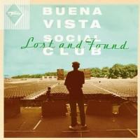 Buena Vista Social Club: Lost And Found – Γράφει η Κατερίνα Καράτζια
